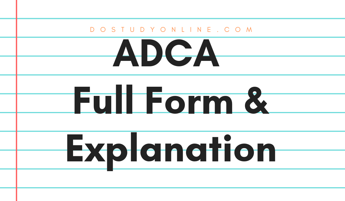 ADCA - Full Form Or Explanation