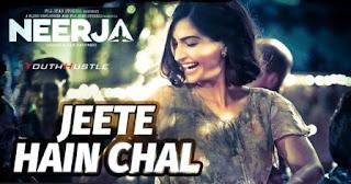 Jeete Hain Chal from movie Neerja