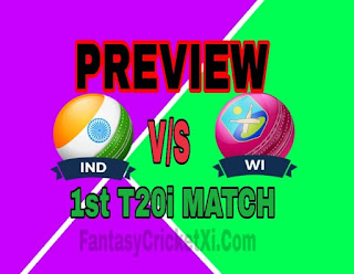 IND vs WI 1st T20i DREAM11 TEAM  | ind vs wi prediction