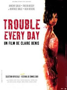 Trouble Every Day Full French Horror Movie
