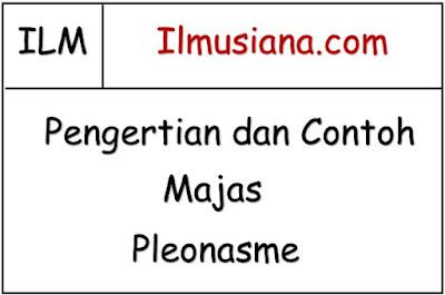 60+ Contoh Majas Pleonasme dan Pengertian