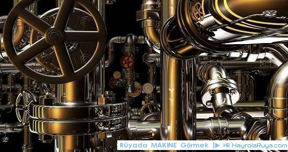 Rüyada Makinenin Görülmesi