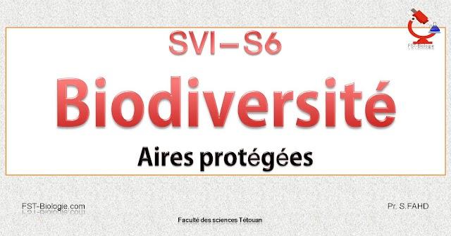 Cours complet de Biodiversité SVI S6 PDF + Examens et exercices corrigés ¦ Aires protégées