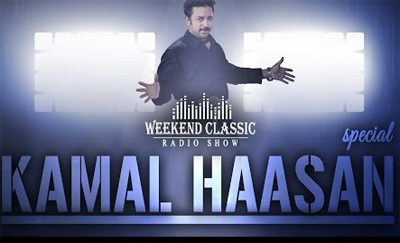 Kamal Haasan Special Weekend Classic | Radio Show | Best Songs & Unheard Stories with Mirchi Senthil
