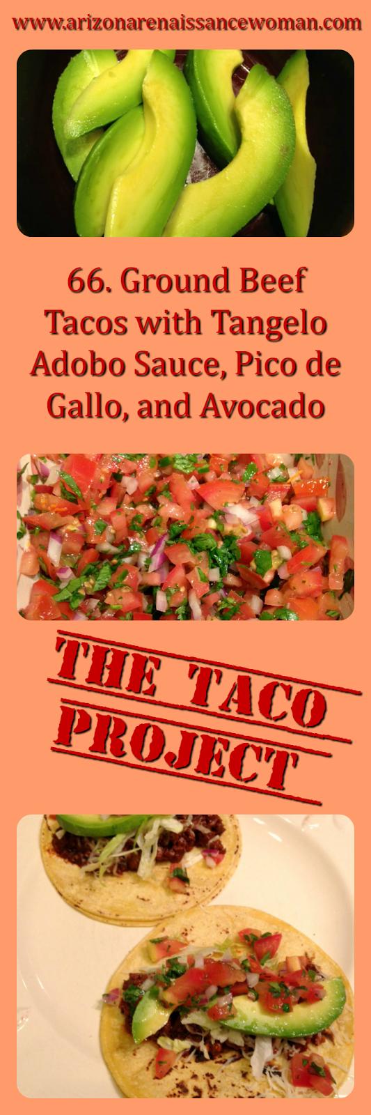 Ground Beef Tacos with Tangelo Adobo Sauce, Pico de Gallo, and Avocado Collage