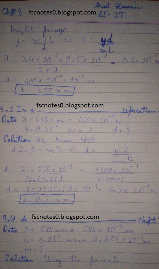 F.Sc ICS Notes: Physics XI: Chapter 9 Physical Optics Numerical Problems Asad Hussain 1