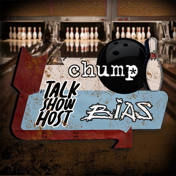 Talk Show Host, Chump and BIAS stream new split
