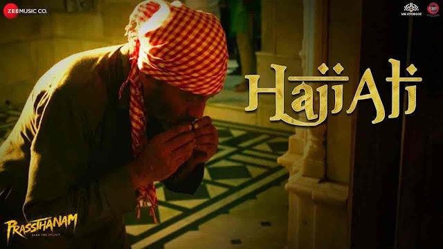 Haji Ali Lyrics - Prassthanam | Sukhwinder Singh