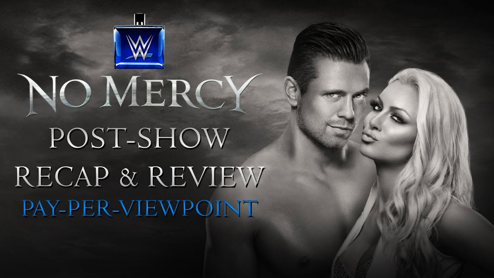WWE No Mercy 2016 Recap and Review Podcast
