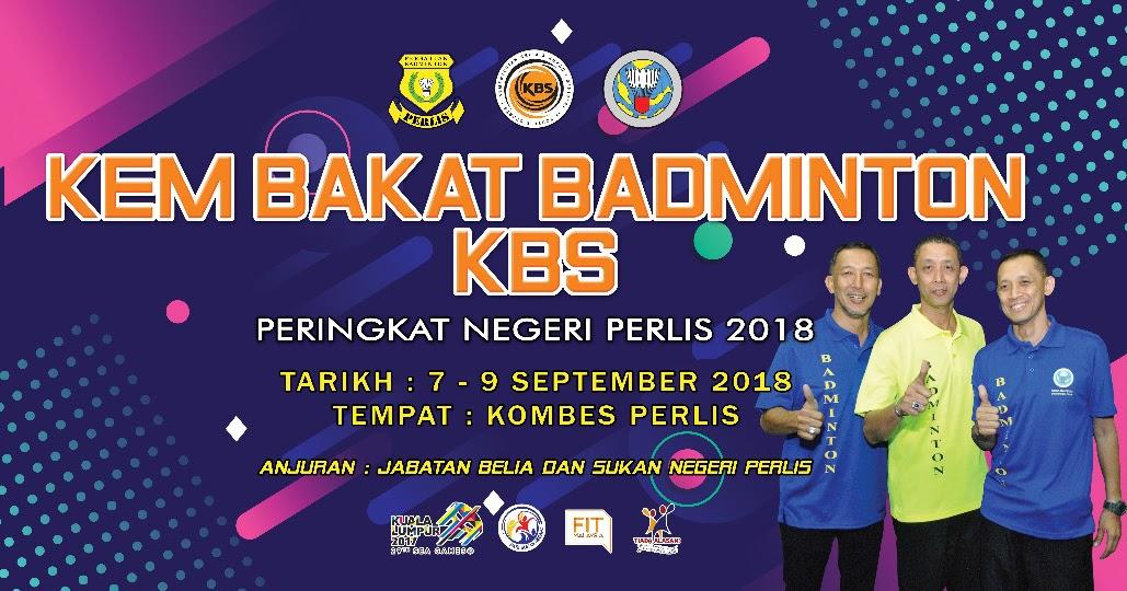 Kem Bakat Badminton Kbs 65 Bakat Muda Perlis Dijangka Sertai Kem Bakat Badminton Kbs 7 9 September Ini