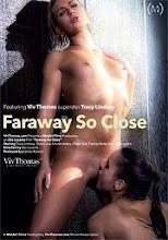 Faraway so close xXx (2016)