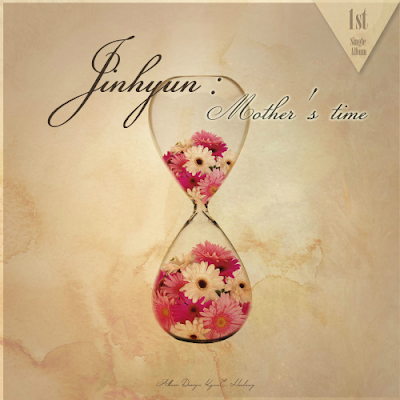 [Single] Jin Hyun – Mother's Time