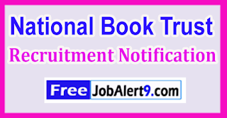 National Book Trust Recruitment Notification 2017 Last Date 05-06-2017