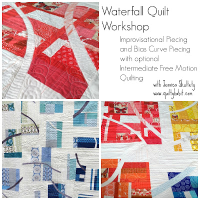 Jessica Skultety Waterfall Quilt Workshop