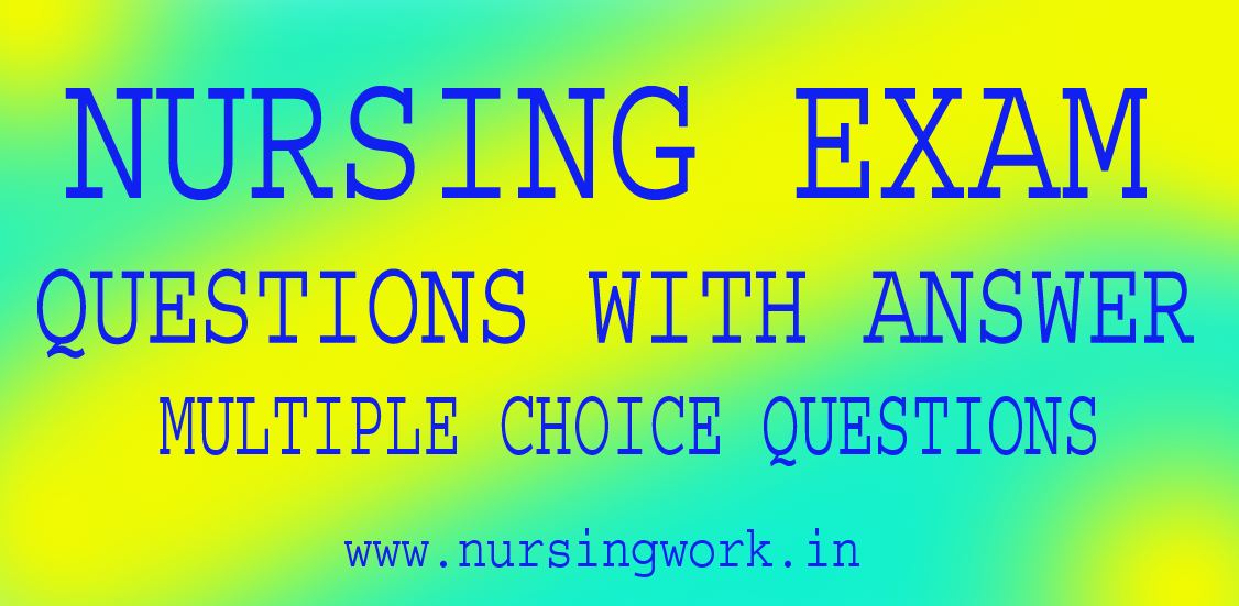 AIIMS STAFF NURSE EXAM QUESTIONS 2018 Answers with Rationale