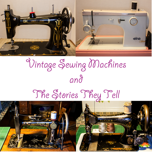 Vintage Sewing Machines and the Stories They Tell @homeecmel