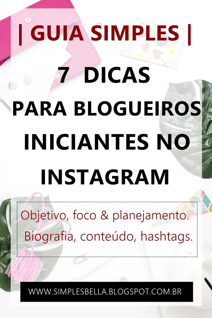 Veja nesse guia simples 7 dicas para blogueiros iniciantes no Instagram, desde o objetivo e planejamento, até como analisar dados de um perfil comercial e melhorar sua presença na rede social. Clique e confira!