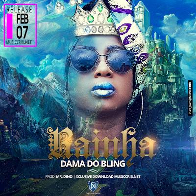 Dama Do Bling - Rainha (2017) (Ragga) [Exclusivo] | DOWNLOAD