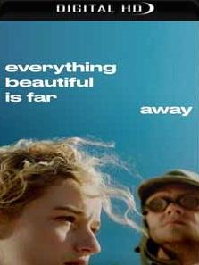 Everything Beautiful Is Far Away Torrent (2018) Legendado 5.1 WEB-DL 720p | 1080p – Download