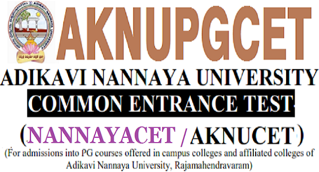 AKNUCET 2018 rank cards,results,NANNAYACET 2018(AKNUPGCET)