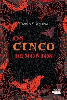 Os Cinco Demônios - Camila S. Aguirre