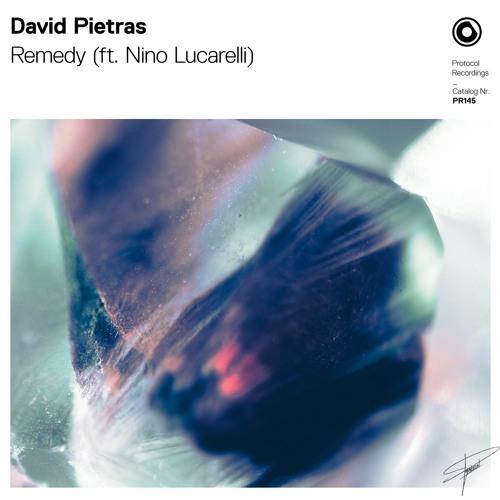 David Pietras Unveils New Single 'Remedy' ft. Nino Lucarelli
