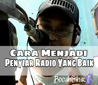 cara menjadi penyiar radio