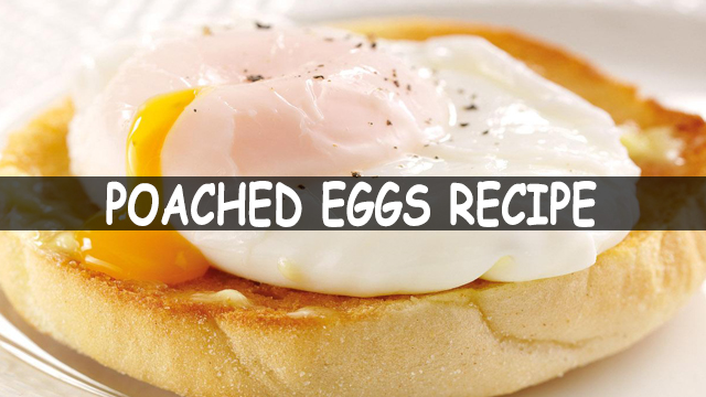 How To Make Perfect Poached Eggs | Egg Recipes | Breakfast Recipes