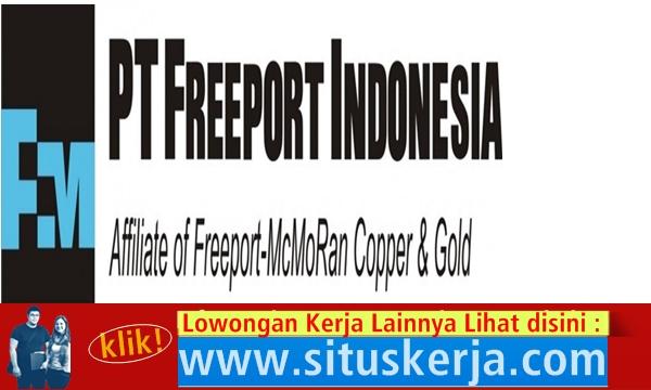 Info Tentang Lowongan Kerja Terbaru PT Freeport Indonesia