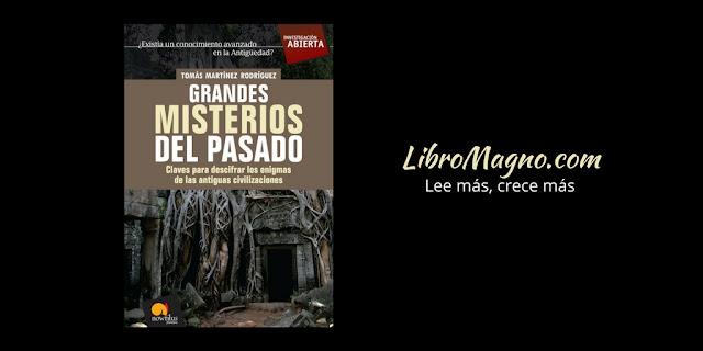 Grandes misterios del pasado - Tomás Martínez Rodríguez