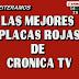 Las Mejores Placas Rojas de CronicaTv