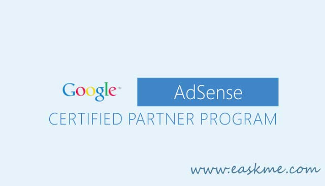 Google Adsense Certified Partnership Program : Everything That You Need To Know: eAskme