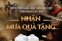 AoE Myclip 2020: Xem Myclip nhận ngàn quà tặng của game thủ