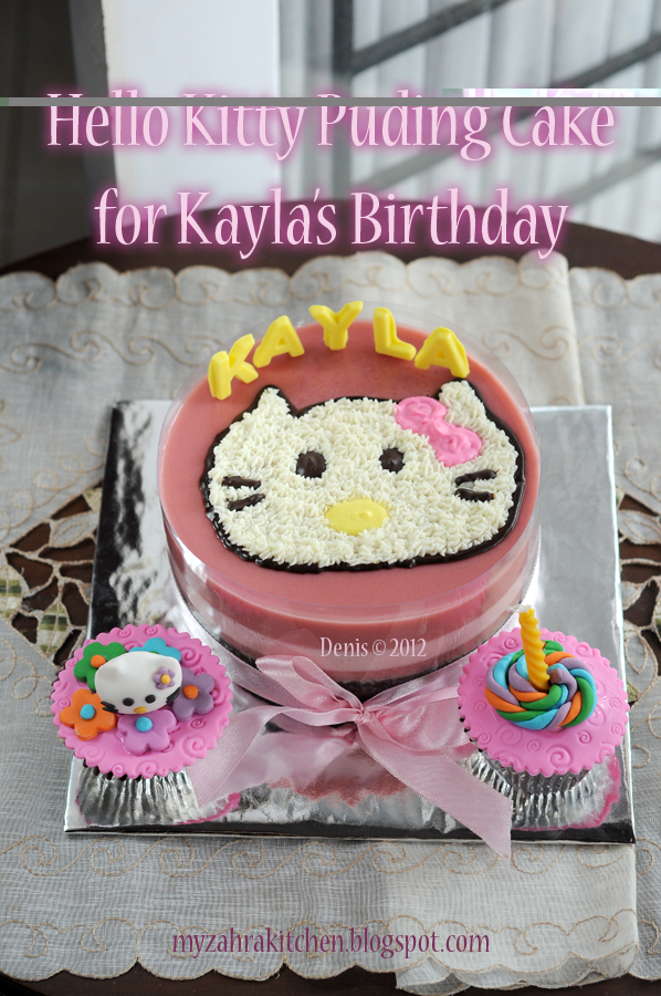Zahra Kitchen Hello Kitty Puding Cake Untuk Kayla