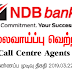 Vacancy In NDB Bank   Post Of - Call Centre Agents