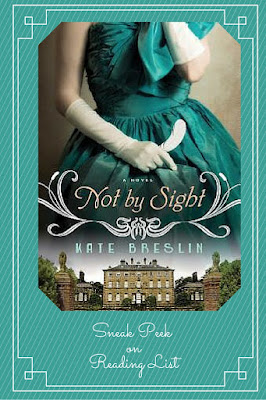 Not By Sight by Kate Breslin  a Saturday Sneak peek on Reading List