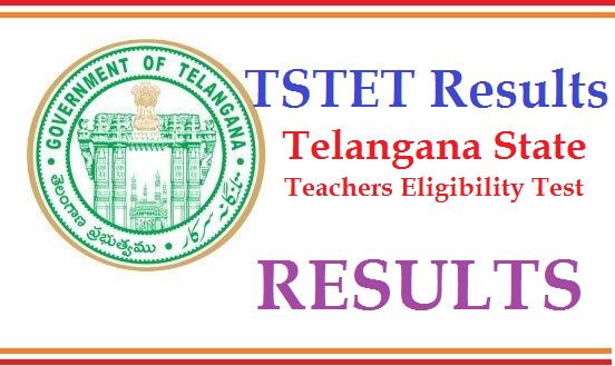 TSTET - Telangana State TET Results