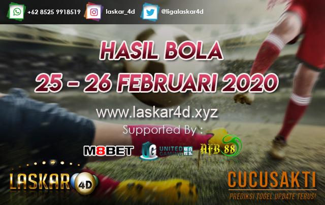 HASIL BOLA JITU TANGGAL  25 – 26 FEBRUARI 2020