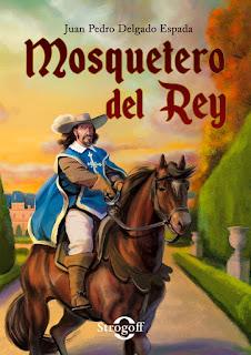 «Mosquetero del Rey» de Juan Pedro Delgado Espada