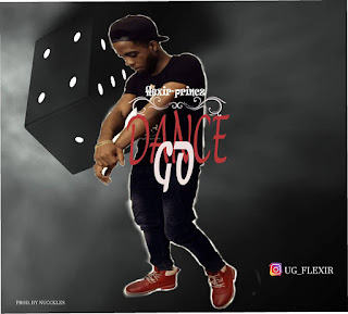 "[Music] Flexir princz- ""Dance Go"" (Prod by Nucckles)"