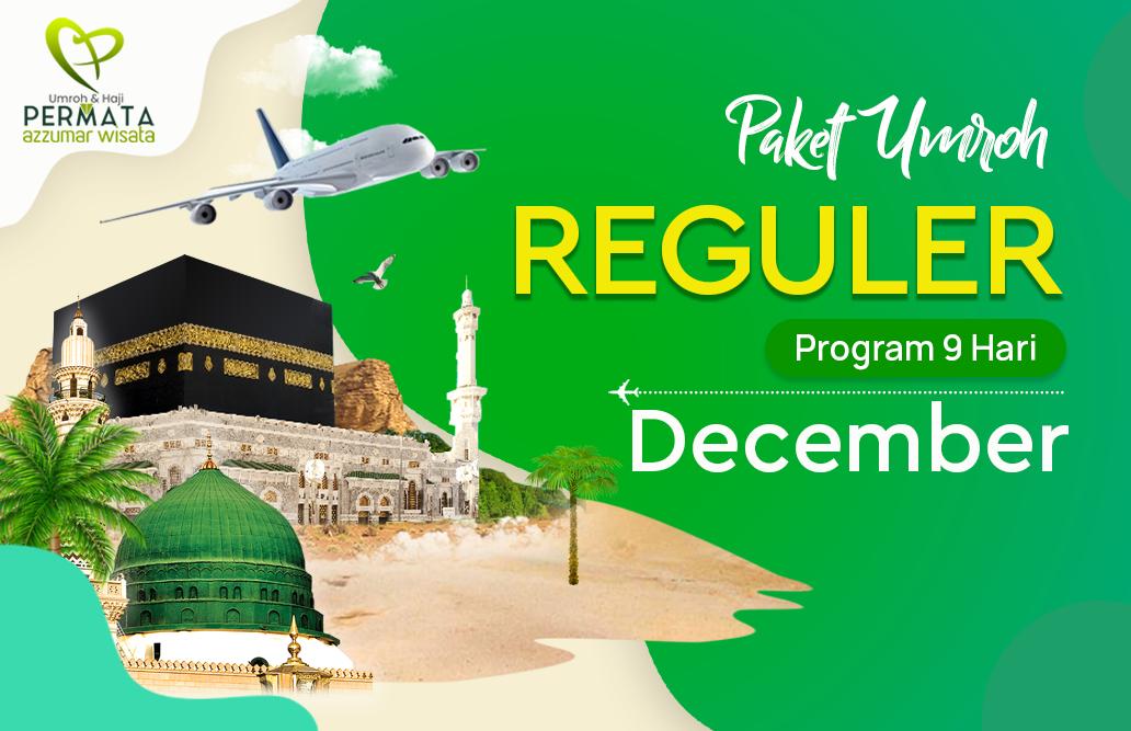 Promo Paket Umroh  Reguler Biaya Murah Jadwal Bulan December 2020