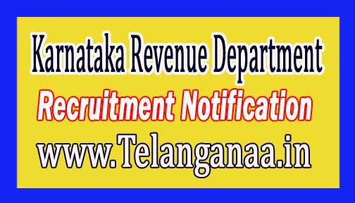 Karnataka Revenue Department Recruitment Notification 2016