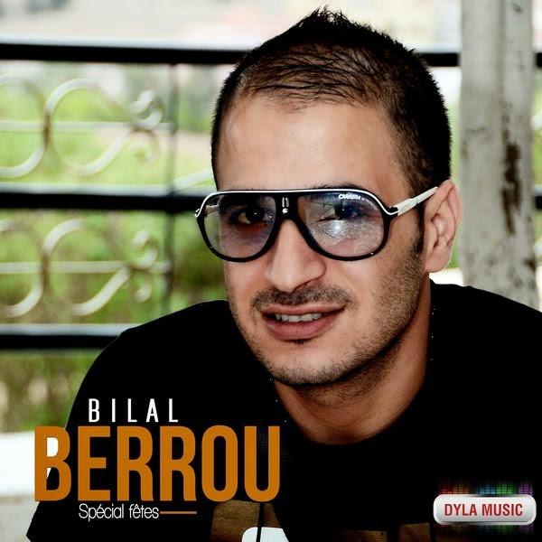 Bilal Berrou-Spécial fêtes 2014