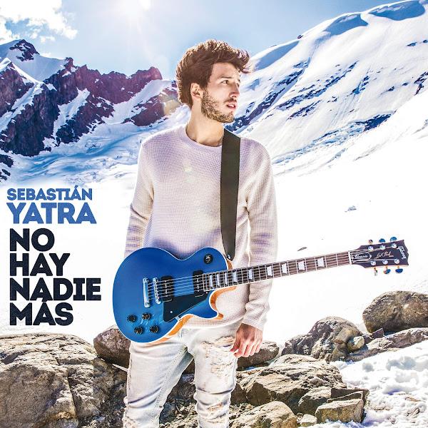 Sebastian Yatra - No Hay Nadie Más - Single Cover