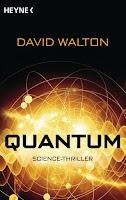 http://littlebooktown.blogspot.com/2017/01/rezension-quantum-von-david-walton.html