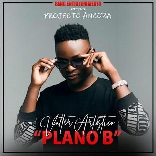 Valter Artistico - Plano B (Prod. HQM)