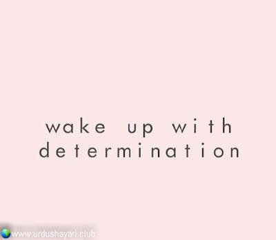 Wake Up With  Determination..!!  #motivationalquotes #inspirequotes   #quotes