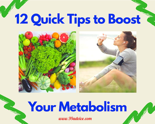 12 Quick Tips to Boost Your Metabolism