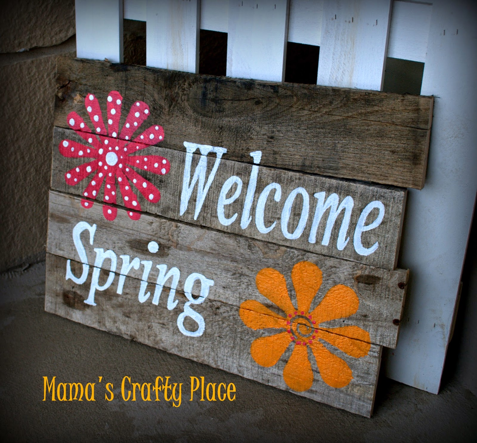 Mama S Crafts Old Board Welcome Spring Sign