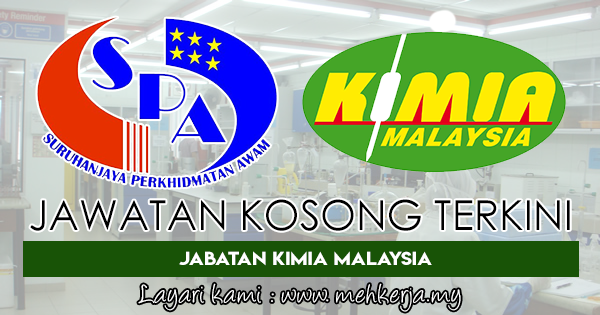 Jawatan Kosong Terkini di Jabatan Kimia Malaysia